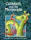Cuthbert and the Merpeople, Kathy Mezei, 0921870183