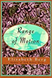 Range of Motion, Elizabeth Berg, 0679437452