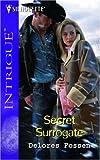 Secret Surrogate, Delores Fossen, 0373228953