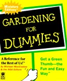 Gardening for Dummies, Michael MacCaskey, 0762406348
