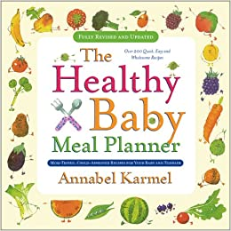 healthy baby meal planner annabel karmel 9780671750190 amazon com