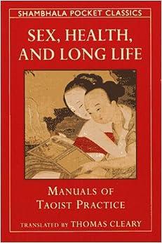 Book SEX, HEALTH & LONG LIFE (Shambhala Pocket Classics)