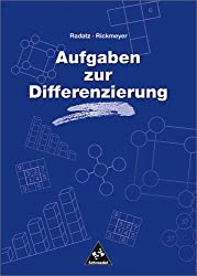 Handbücher Mathematik: Aufgaben zur Differenzierung (Handbücher für den Mathematikunterricht, Band 12)