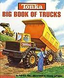 Tonka Big Book Of Trucks Hardcover Book