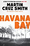 Havana Bay by Martin Cruz Smith front cover