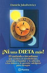 Ni Una Dieta Mas!/ Not Another Diet!