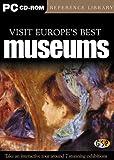 Visit The World's Best Museums: Volumne 1 (Europe)