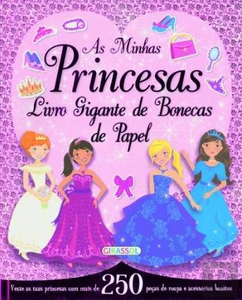 As Minhas Princesas - Livro Gigante de Bonecas de Papel (Portuguese Edition) pdf epub