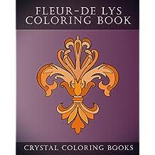 Fleur-De-Lys Coloring Book: 30 Simple Fleur-De Lys line drawing Coloring Pages