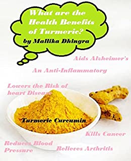 What are the Benefits of Turmeric?: Curcumin Health Benefits