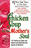Chicken Soup for the Mother's Soul, Jack L. Canfield, 0613362578
