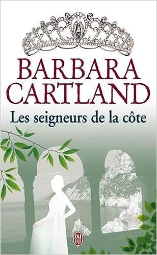 Téléchargements de livres gratuits Epub Les seigneurs de la côte by Barbara Cartland 2290042110 PDF DJVU FB2