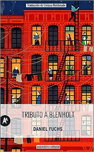 Tributo a Blenholt, de Daniel Fuchs
