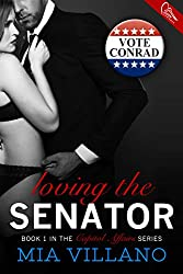 Loving the Senator (Capitol Affairs Book 1)