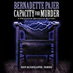 Capacity for Murder: A Professor Bradshaw Mystery, Book 3   Bernadette Pajer