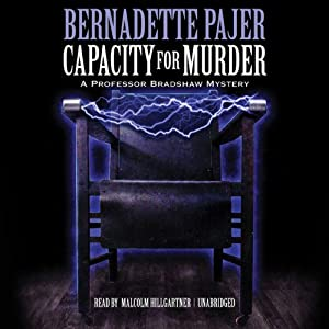 Capacity for Murder: A Professor Bradshaw Mystery, Book 3