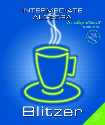 Intermediate Algebra (4th Edition)