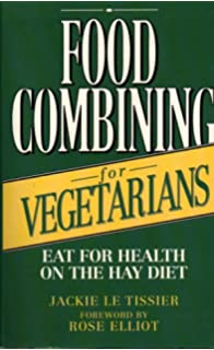 Food combining cookbook amazon erwina lidolt food combining for vegetarians eat for health on the hay diet forumfinder Gallery