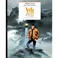 XIII, L'intégrale volume 2 : tome 4, Spads ; tome 5, Rouge Total ; tome 6, Le Dossier Jason Fly