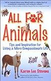 All for Animals, Karen Lee Stevens, 1564743640