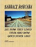 Bannack Montana, Robert McPherson, 1411633423