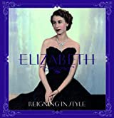 Elizabeth: Reigning in Style