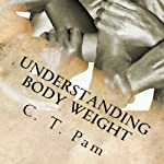 Understanding Body Weight: Weight Management | C. T. Pam