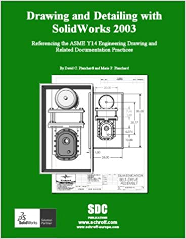 Drawing and Detailing with Solidworks 2003