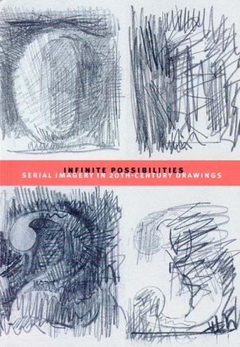 Download Infinite Possibilities: Serial Imagery in 20th-Century Drawings PDF