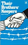 Their Brothers' Keepers, Philip Friedman, 089604002X