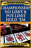 Championship No Limit and Pot Limit Hold 'Em, Tom McEvoy and T. J. Cloutier, 158042127X
