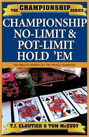 Championship No-Limit & Pot Limit Holdem