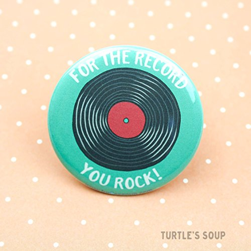 Soup Magnet (Turtle's Soup, For The Record You Rock, Pin Back Button or Magnet, Choose from Sizes 1.5