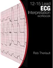 12-15 Lead ECG Interpretation: Workbook