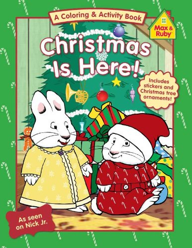 Christmas Is Here! (Max and Ruby) by Penguin