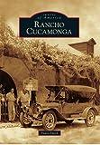 Rancho Cucamonga (Images of America)