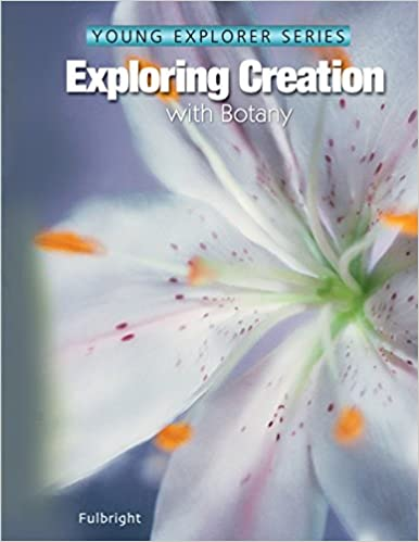 Exploring Creation: With Botany: Jeannie K. Fulbright: 9781932012491 ...