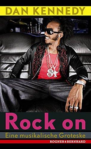 Rock on: Eine musikalische Groteske