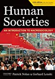 img - for Human Societies: An Introduction to Macrosociology by Patrick Nolan (2010-07-15) book / textbook / text book