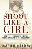 Shoot Like a Girl: One Woman