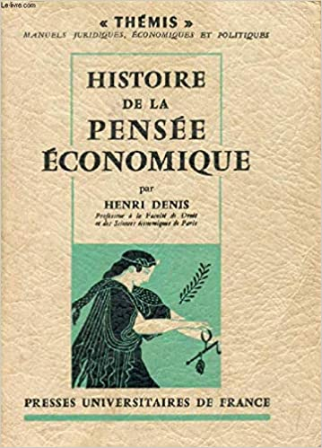 Amazon Fr Histoire De La Pensee Economique Themis Livres