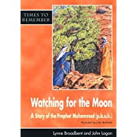 Watching for the Moon - Pupil Book: A Story for Id-ul-Fitr: Pupils' Book (Times to remember)