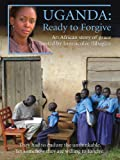 Uganda: Ready to Forgive