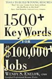 1500+ Key Words for $100,000+ Jobs: Tools to Build Winning Resumes