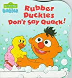 Rubber Duckies Don't Say Quack!, Anna Ross and Carol Nicklaus, 0679847413