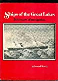 Ships of the Great Lakes, James P. Barry, 0831071052