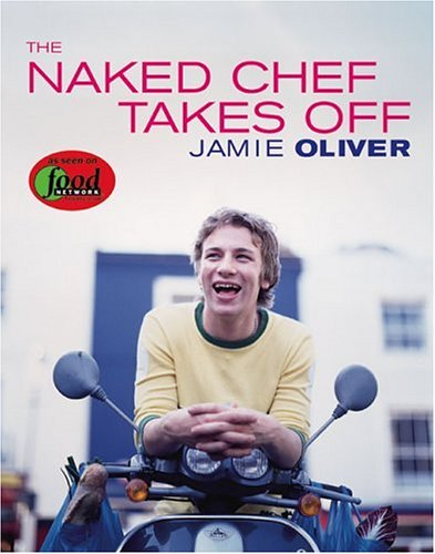 The Naked Chef Takes Off ebook