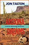 Arizona Dreams, Jon Talton, 1590583671