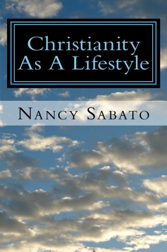 Download Christianity As A Lifestyle (Volume 1) pdf