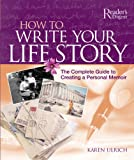 How to Write Your Life Story, Karen Ulrich, 0762108134